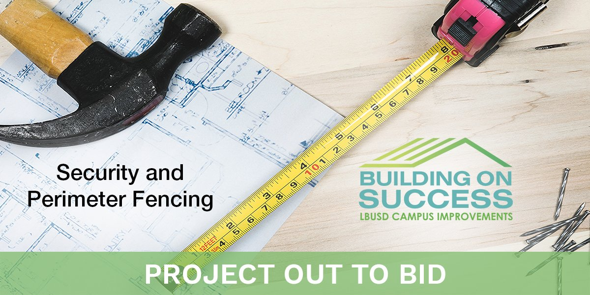 PROJECT OUT TO BID Invitation to Bid #FAC21-1920: Security and Perimeter Fencing (3 sites). For more info:  #proudtobelbusd #projectouttobid #securityfencing #perimeterfencing #lbschoolbonds