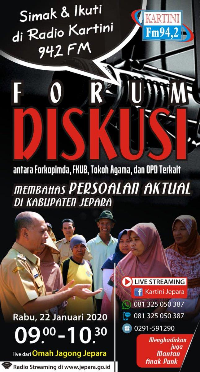 Forum Diskusi di Radio Kartini Fm 94,2 pagi ini pukul 09.00-10.30 membahas persoalan aktual di Jepara bersama Plt Bupati Jepara Dian Kristiandi,Forkopinda, FKUB, Tokoh Agama dan OPD terkait