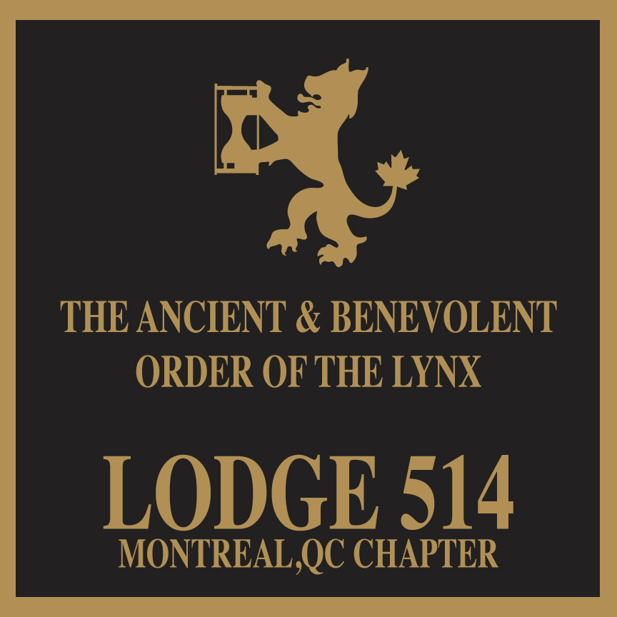 The Ancient & Benevolent Order of the Lynx, LODGE # 514 Montreal, Quebec, Canada  #WhatsYourLodgeNumber