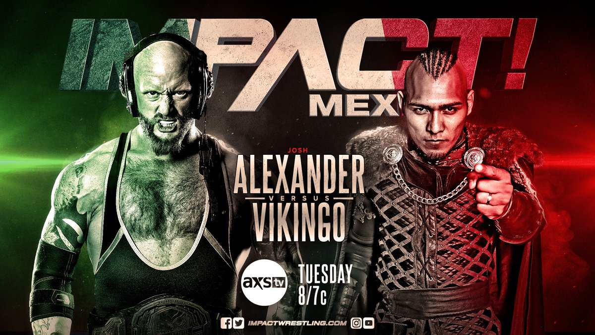 NEXT TUESDAY at 8/7c on @AXSTV!   @Walking_Weapon vs. Vikingo   @MichaelElgin25 and @TheEddieEdwards begin a Best of 5 Series   @HoganKnowsBest3 vs. @JordynneGrace vs. @MadisonRayne   @zachary_wentz and @DezmondXavier vs. @Pagano656 and Murder Clown! #IMPACTonAXSTV