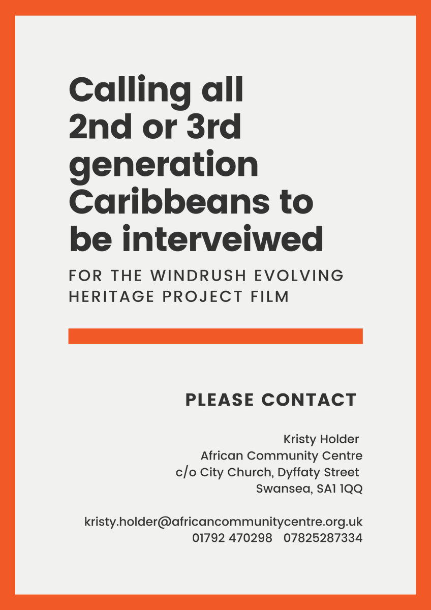 Calling all 2nd, or 3rd generation, Caribbeans to be interviewed for the Windrush film! See flyer attached!