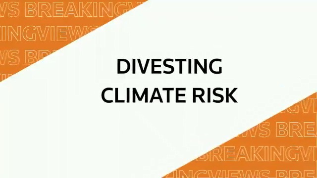 From @Breakingviews: Regulatory role in climate finance, divesting climate risk #BVPredicts