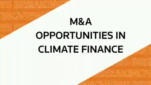 From @Breakingviews 2020 Predictions panel: M&A opportunities in climate finance #BVPredicts