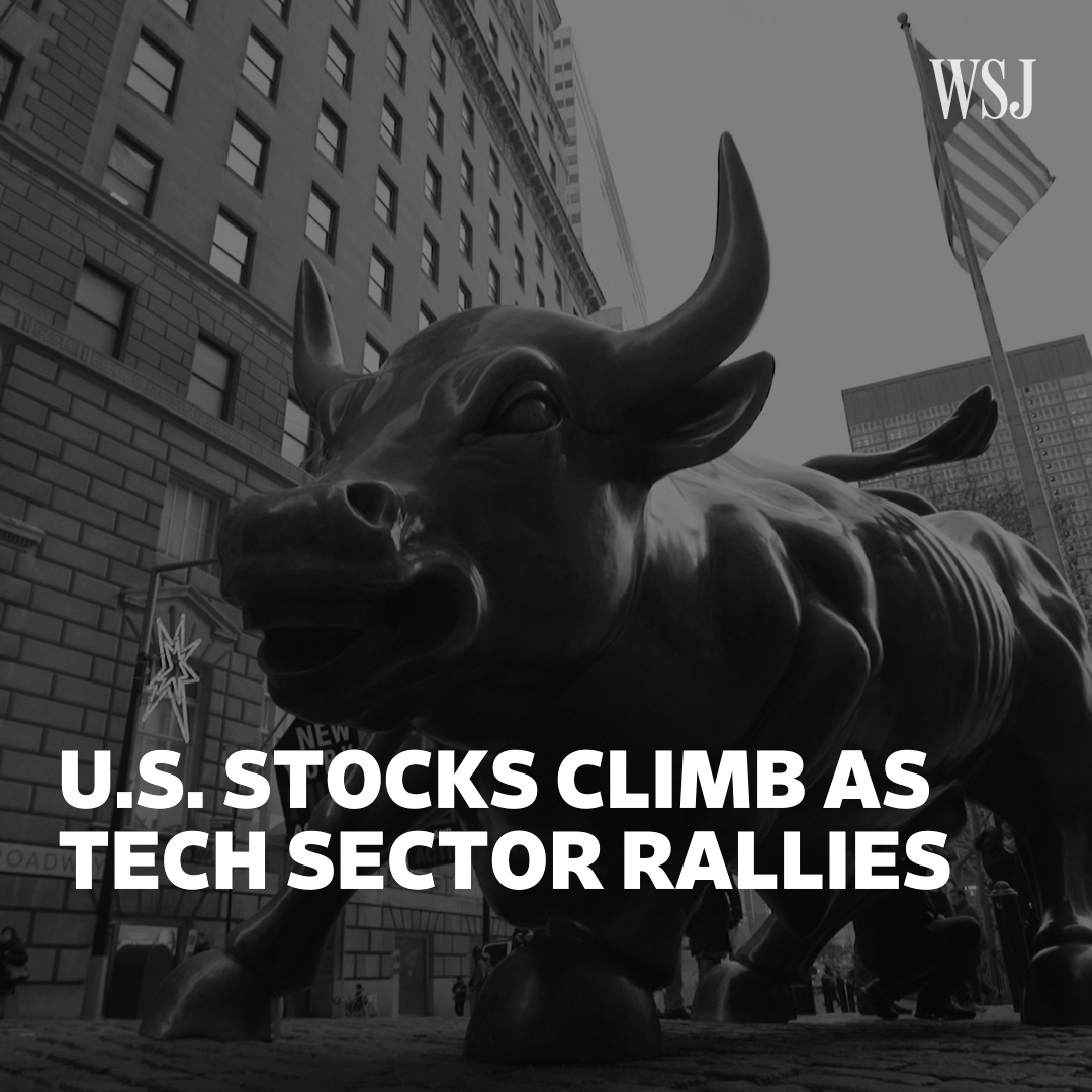 #WSJWhatsNow: U.S. stocks keep climbing as the tech sector continues its rally