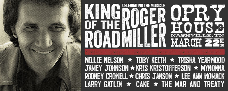 Just Annnounced! King Of The Road: Celebrating The Music Of Roger Miller Sunday, March 22, 2020 Opry House, Nashville, TN. Pre-sale starts today at 10am CT celebratingrogermiller.com/pre-sale
