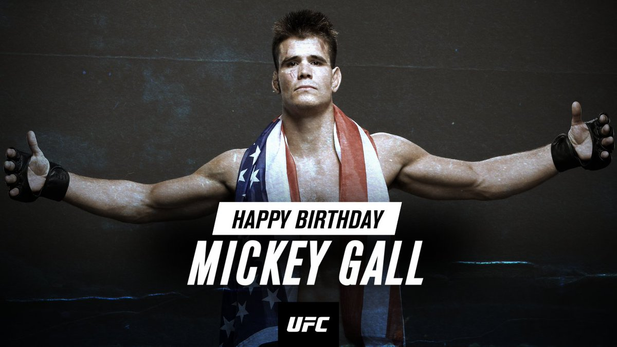 Happy Birthday, @MickeyGall! 👊