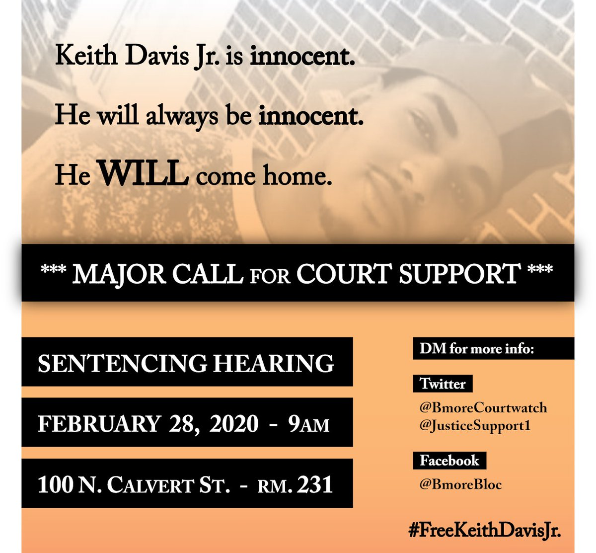 Reminder: The sentencing hearing for #KeithDavisJr is February 28 at 9:30 a.m. Please plan to attend if you are able. #FreeKeithDavisJr