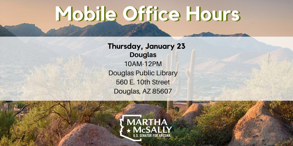 DOUGLAS: stop by our mobile office hours tomorrow. My team is here to help you with any issues you may have with a federal agency or department. You can also visit: mcsally.senate.gov/casework.