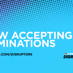 Image for the Tweet beginning: .@CNBCDisruptors is now accepting nominations