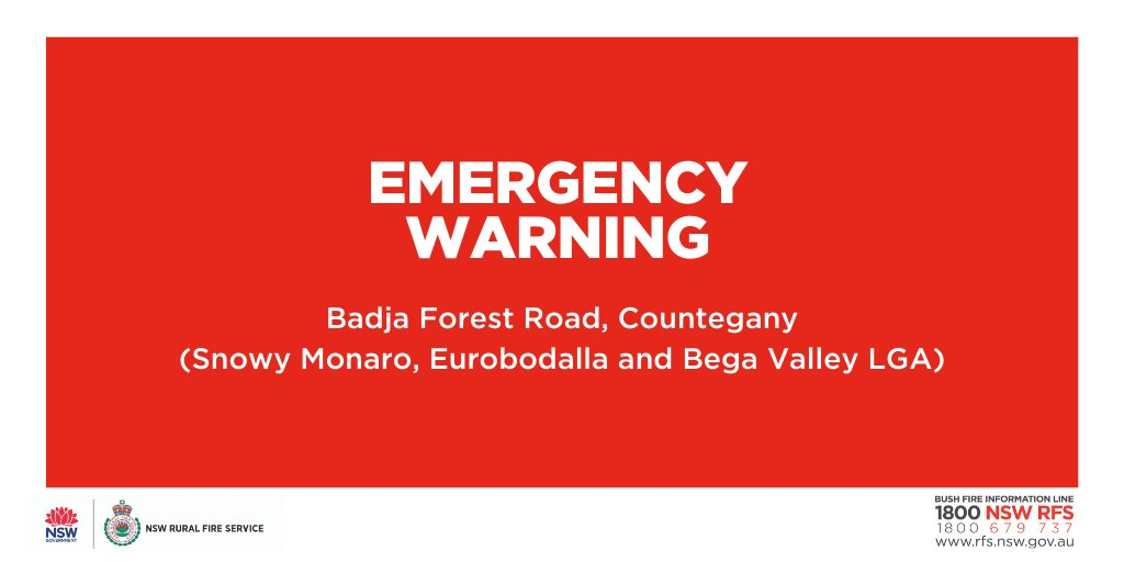 EMERGENCY WARNING - Badja Forest Rd, Countegany (Snowy Monaro, Eurobodalla & Bega Valley LGAs) Fire activity is increasing. If you are in Wallaga Lk, Akolele, Bermagui & Coolagolite, leave now to Bermagui. If you are in Wagonga Scenic Dv, leave now to Narooma. #nswrfs #nswfires