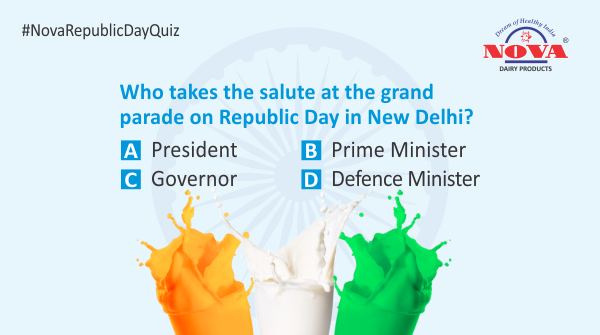 Question 1  Celebrate this #RepublicDay by taking part in the #republicdaycontest & stand a chance to win a gift hamper from #NovaDairy. Answer all the questions correctly using #NovaRepublicDayQuiz. Participate, share & tag your friends.  #Contest #ContestAlert #RepublicDay2020