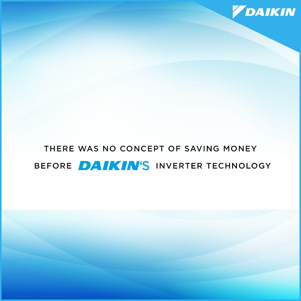 ThereWasNoConceptOf lower electricity bills before Daikin pioneered futuristic Inverter ACs. InnovatingGoodness https t