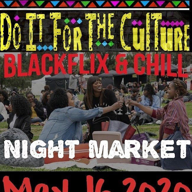 MAY 16,2020  Classic Blaq Flim Screenings Curated For The Culture. The Do It For The Culture Black FlixEat & Chill Night Market#Nightmarket  #fortheculture  #blackbuster #blackmovies #blackflixandchill https://twitter.com/DIFTCPOPUP/status/1215973750534963204/photo/1pic.twitter.com/cQDYvZbbSn pic.twitter.com/DFbMSTypJf
