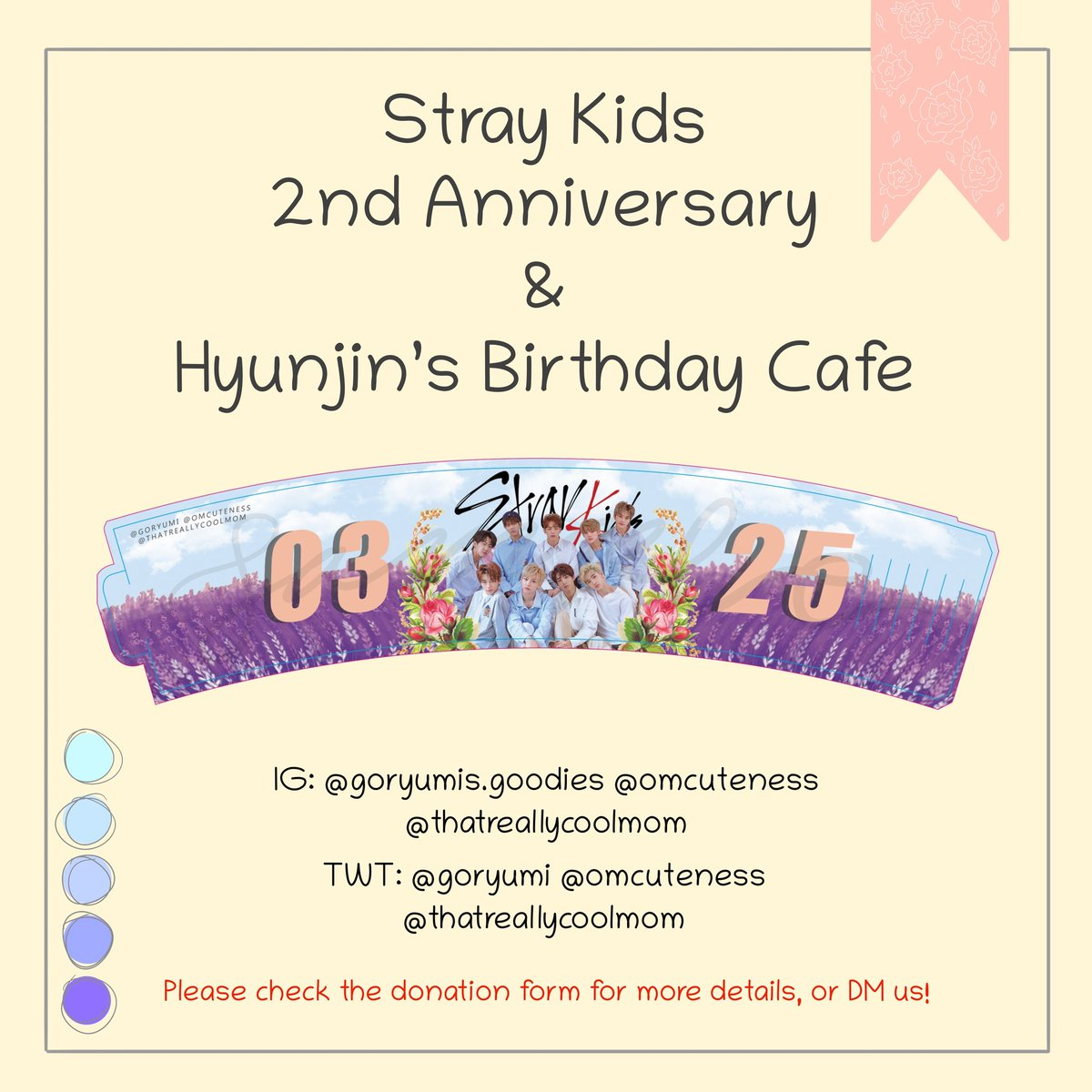 SKZ 2nd Anniversary x Hyunjin's Bday Cafe -- STAY, here is the cupsleeve design for the cafe! DM us if you have any questions   Form:  http:// bit.ly/skzcafeFORM      -- #StrayKidsComeback #SKZUNLOCKinUSA #SKZUnlockinNYC #straykidseverywhereallaroundtheworld #straykidscafe #straykidsnyc<br>http://pic.twitter.com/etjIincRQd