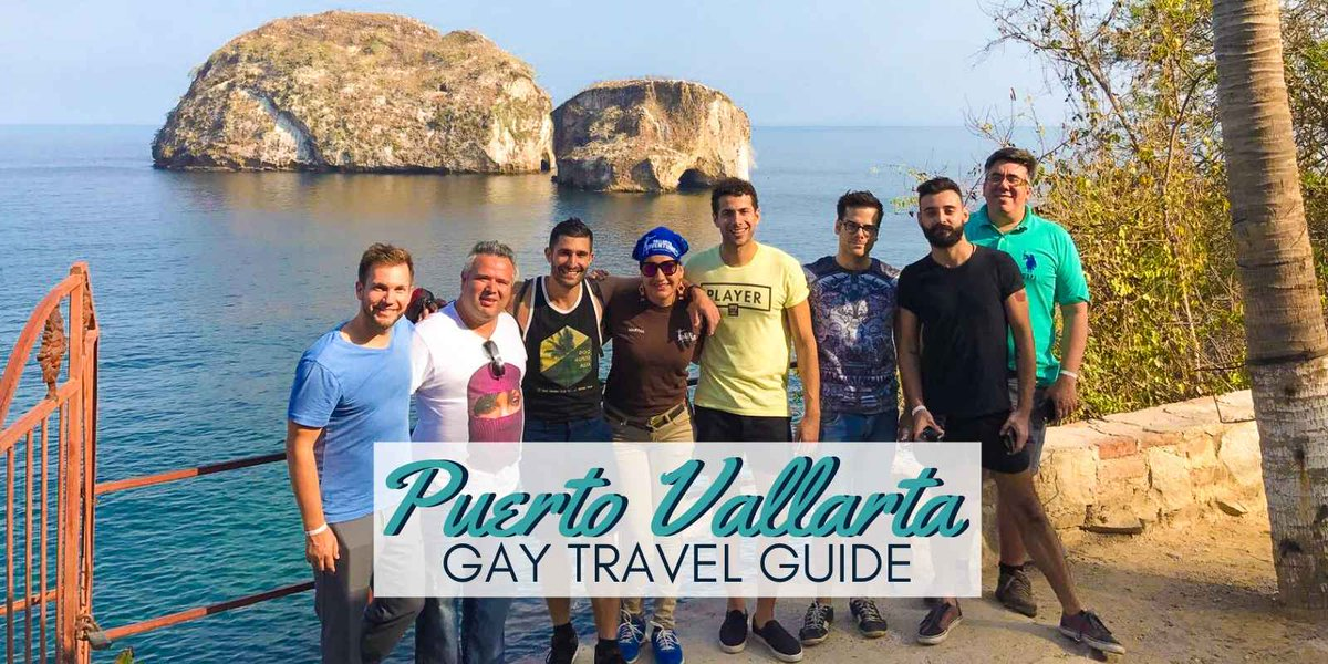 Gay Puerto Vallarta Guide To The Best Bars, Clubs, Restaurants And Events