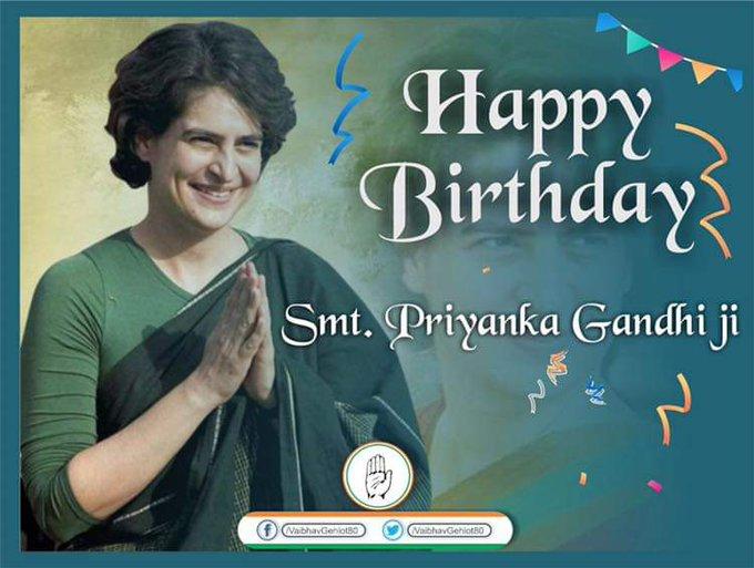 Happy birthday to my Beloved Sister  Smt Priyanka Gandhi Vadra Ji