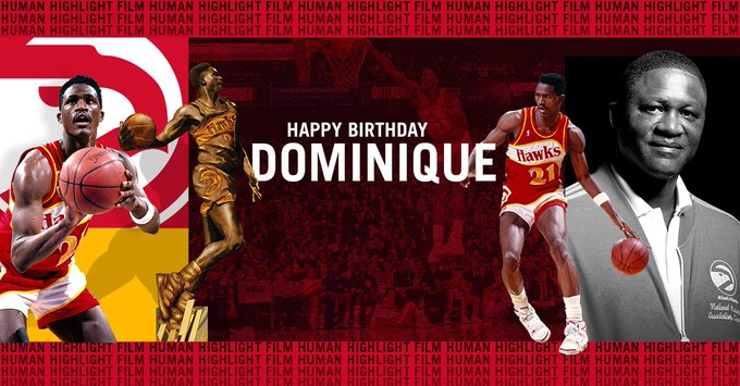 Join us in wishing Dominique Wilkins ( aka The Human Highlight Film, a very HAPPY BIRTHDAY!