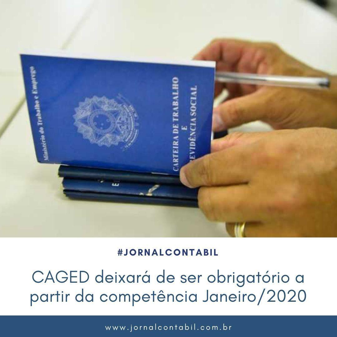 Leia a matéria completa no Jornal Contábil  https://www.jornalcontabil.com.br/caged-deixara-de-ser-obrigatorio-a-partir-da-competencia-janeiro-2020/…  #esocial #leiautes #tabelas #departamentopessoal #previdencia #trabalhista #governofederal #brasil #governo #fgts #cidadão #carteiradetrabalho #brasileiros #saquepic.twitter.com/Evj6LiAcGt