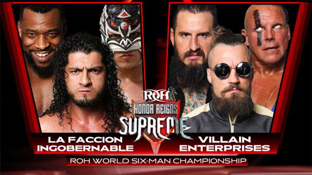 ROH Honor Reigns Supreme (1/12): La Faccion Ingobernable Vs. Villain Enterprises