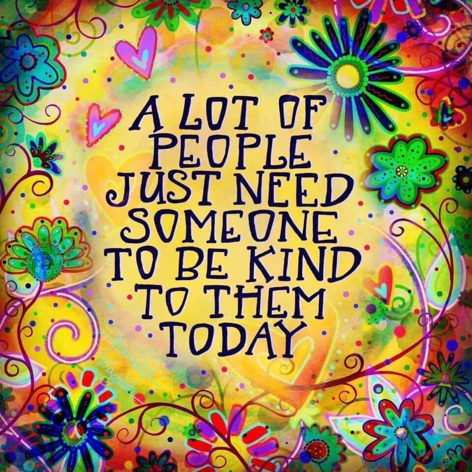 A lot of people just need someone to be kind to them today. #BeKind <br>http://pic.twitter.com/8REdVxYQRC