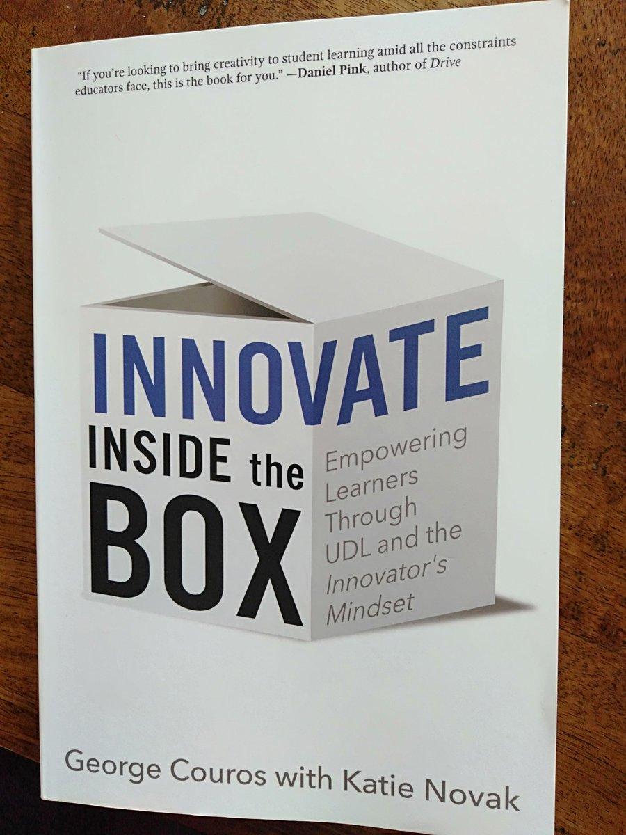 A4 Just finished reading #InnovateInsidetheBox @gcouros @KatieNovakUDL #BuildHOPEedu