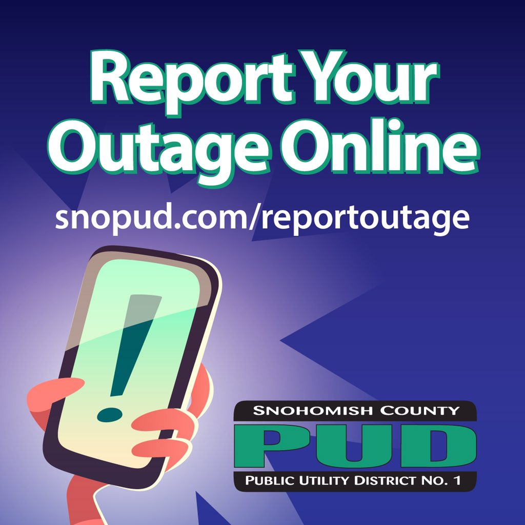 snopud power outage map Snohomish County Pud On Twitter We Re Getting Reports Of Outages