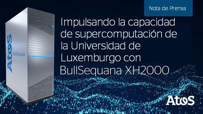 Atos suministrará un #supercomputador BullSequana XH2000, a la Universidad de Luxemburgo que...
