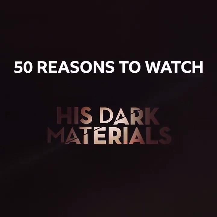 50 reasons to watch #HisDarkMaterials.
