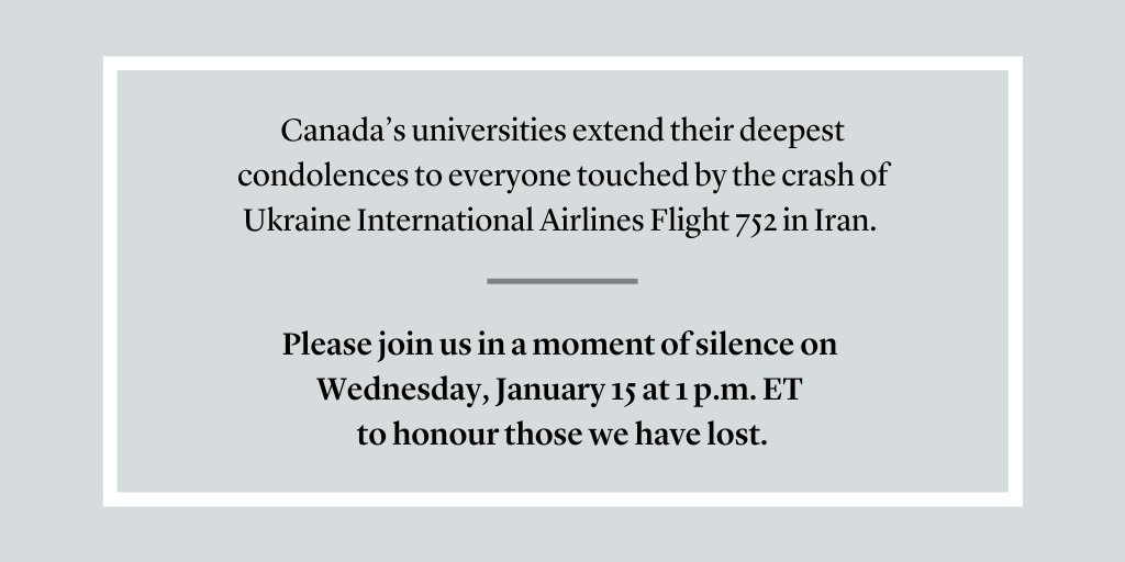 Please join Canada's universities in a moment of silence on Wednesday, January 15 at 1 p.m. ET #PS752 #CdnPSE #CdnPoli <br>http://pic.twitter.com/L7jA22rLRW