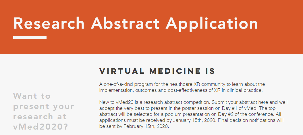 Got great #XR research? Only 2 days left to submit your work to our 1st annual #vMed abstract competition. Top abstract gets oral plenary presentation on main stage of #vMed20 at #CedarsSinai. Application info below: