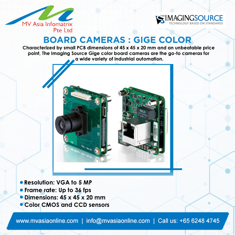 Imaging Source is a leading designer and manufacturer of high-performance and high quality imaging products. BOARD CAMERAS: GIGE COLOR  http://www.mvasiaonline.com  |  info@mvasiaonline.com  |  Call: +65 6248 4745  #MVASIA #ImagingSource #BoardCameras #GigeColor #HighQualityCameraspic.twitter.com/z6buf62EtN