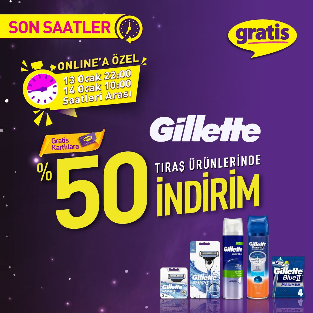Online'a özel kampanya için son saatler! Gilette Tıraş ürünlerinde Gratis Kart'lılara %50 indirim fırsatı bugün saat 10:00'a kadar http://gratis.com'da sizlerle! Stoklarla sınırlıdır.