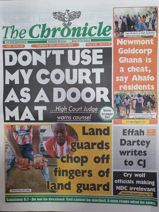 The Chronicle:   Don't use my court as a doormat...High court judge warns counsel   Newmont Goldcorp Ghana is a cheat say Ahafo Residents  Land Guards chop off fingers of land guard  #Sunrise3FM<br>http://pic.twitter.com/AbICjAbtrP