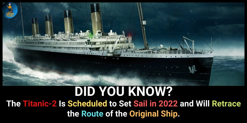 The Titanic-2 Is Scheduled to Set Sail in 2022 and Will Retrace the Route of the Original Ship.  @crazyfacts41  #didyouknow #newfacts #knowledgeispower #titanic #titanicedit #titanicmemes #titanic2 #titanic2022 #titanic20years #titanicarecords #originalshipping #originalshippingpic.twitter.com/6oLSvIw1XL