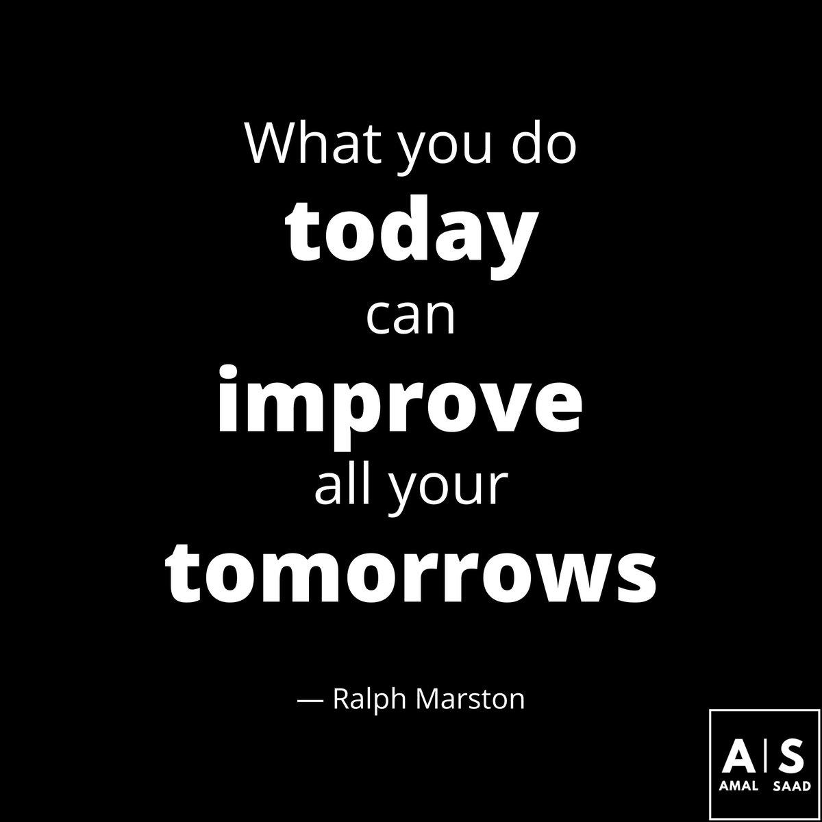 """What you do #today can #improve all your tomorrows."" - #ralphmarston . . . . . @AmalSaad28 @arts_innovation  #millionairementor #millionairemindset #workforyourself #myonboss #businesspassion #gottastayfocused #businessquote #entrepreneuriallife #TuesdayMotivation #amalsaadpic.twitter.com/BJUChmaywC"