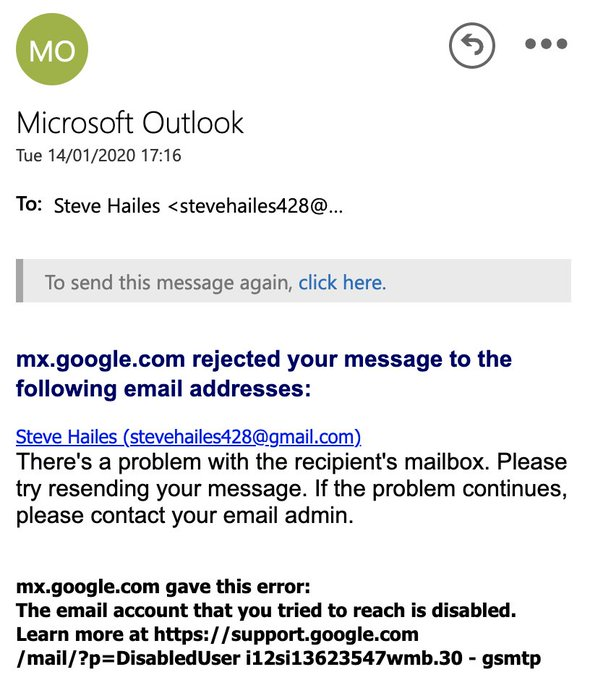 mx.google.com rejected your message to the following email addresses: Steve Hailes (stevehailes428@gmail.com) There's a problem with the recipient's mailbox. Please try resending your message. If the problem continues, please contact your email admin.  mx.google.com gave this error: The email account that you tried to reach is disabled. Learn more at https://support.google.com/mail/?p=DisabledUser i12si13623547wmb.30