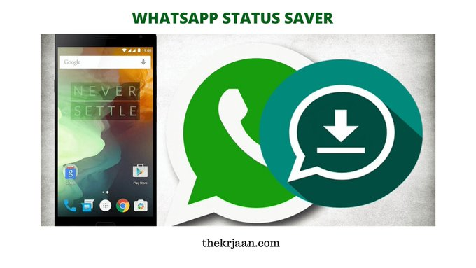 WhatsApp Status Saver | How To Save Video & Images