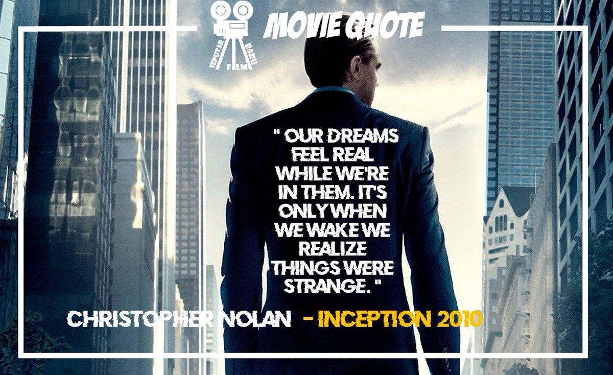 """Mimpi kita terasa nyata saat kita berada di dalamnya. Hanya ketika kita bangun kita menyadari hal-hal aneh."""" ― Christopher Nolan, Inception ( 2010 ) #inceptionmovie #christophernolanpic.twitter.com/Bp2gn6abRv"""