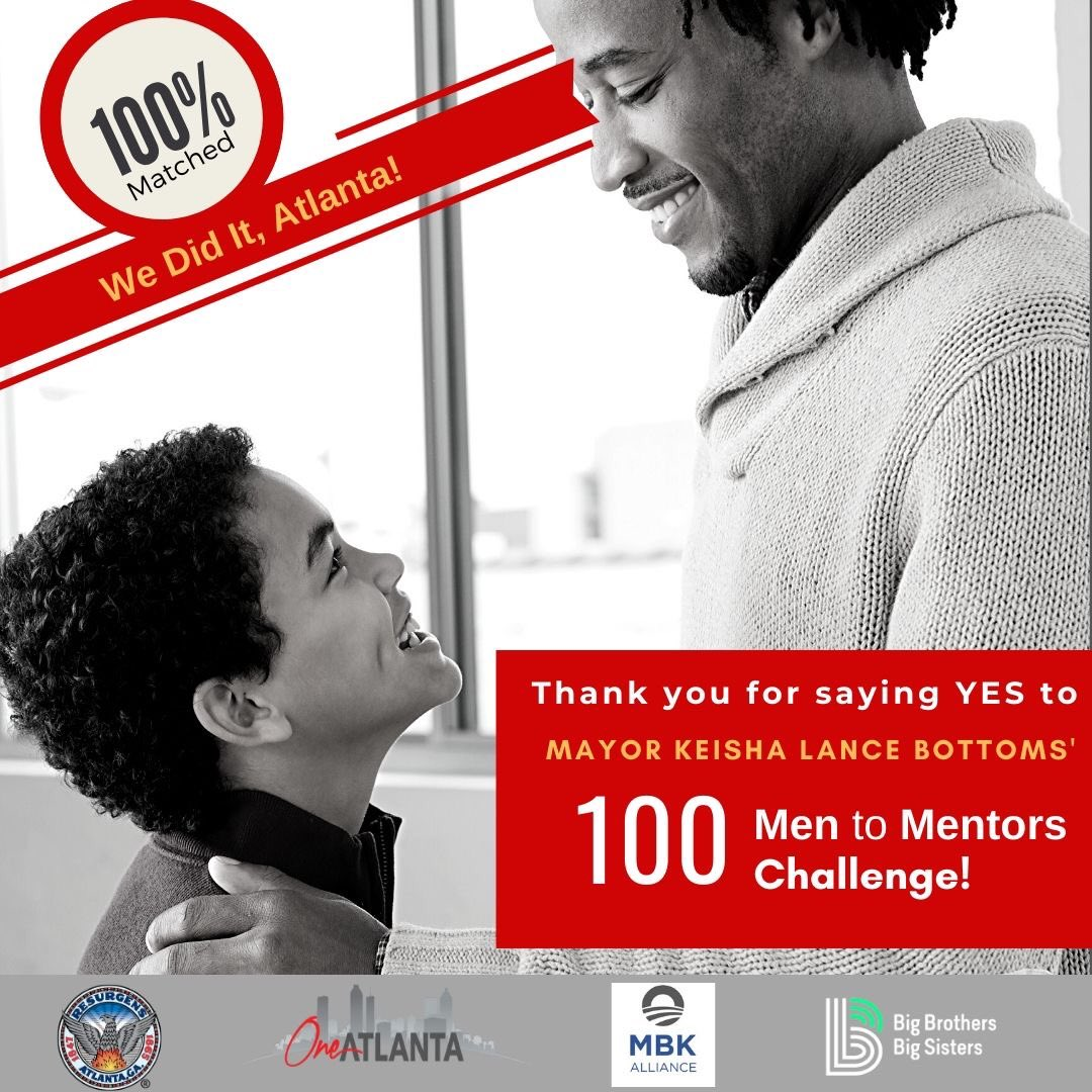 We did it, ATL! We have matched 100% of our Little Brothers with Big Brothers in the Atlanta community. Thank you for saying yes to Mayor @KeishaBottoms #MenToMentorsChallengeATL! #OneAtlanta #BackToOurFuture