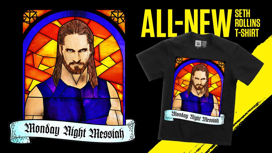 He's the #MondayNightMessiah! New @WWERollins tee available now at #WWEShop! #WWE #SethRollinshttp://bit.ly/30weZXz