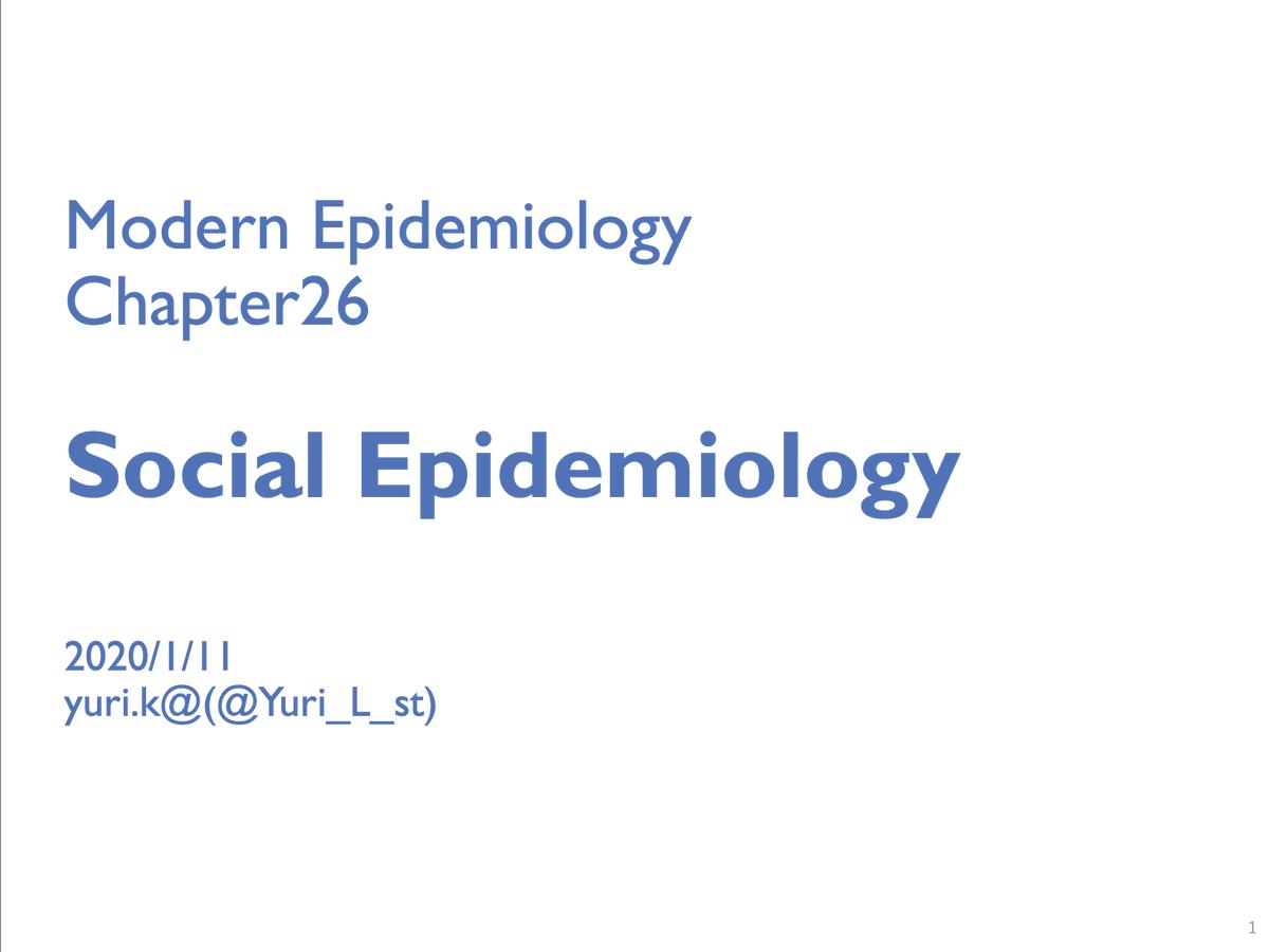 Modern epidemiology読書会今回の動画は「Chap.26 Social epidemiology」です.社会疫学で使われる変数の整理とマルチレベル解析(Mixed and GEE)を説明し,媒介分析の導入をしています.Presented by @Yuri_L_st さんPDF資料は#modern_epi