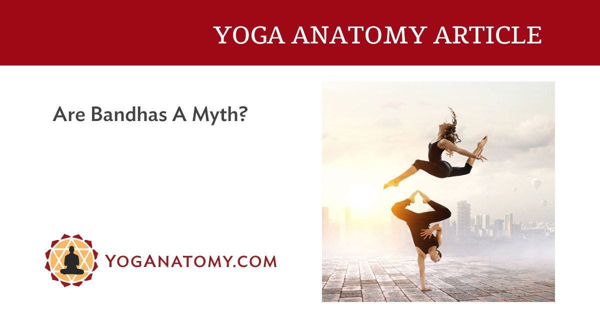 Are #yoga #bandhas a myth or truth? Drop a comment with your thoughts. Yoganatomy uploaded an insightful post addressing this question, so read it now! | http://ow.ly/v4JH50xRFQ1 #8LimbsofYoga #Hatha #Ashtanga #HathaYoga #AshtangaYoga #Yoganatomypic.twitter.com/WTXl41AyBI