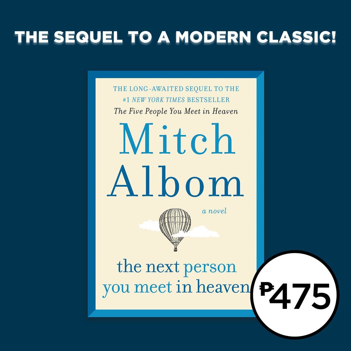Only P475 for the paperback edition of The Next Person You Meet in Heaven by Mitch Albom. Get it in selected branches nationwide or shop online: . #NBSNewReads #NBSfinds #NBSeveryday