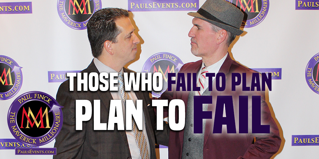 Those who fail to plan, plan to fail!  I would love to help you achieve your goals. Learn more at http://PaulsEvents.com   #PaulFinck #MillionaireMentor #success #Maverickpic.twitter.com/dgqcqLGbzH