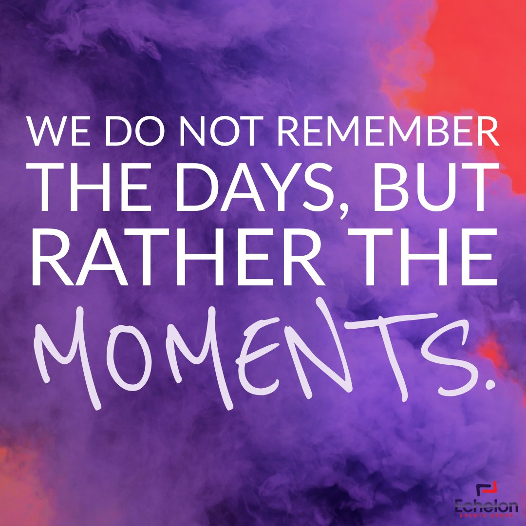 We do not remember the days, but rather the moments. #eventplanner  #events #event #eventplanning #corporateeventplanner  #meetingplanner #meetings #eventmanagement #corporateevents #eventprofs #meetingprofs #conferences #galas #receptions #networkingevents #quoteofthedaypic.twitter.com/JOj2qOZvAA