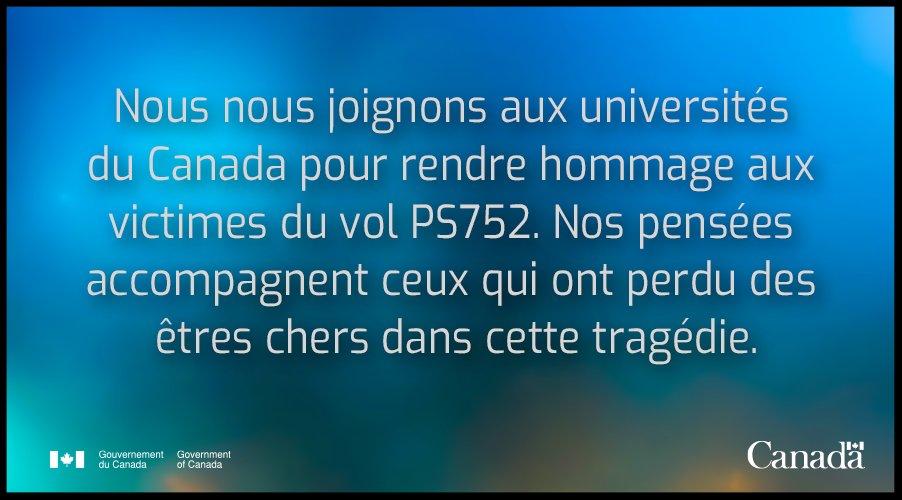 Le gouvernement du Canada se joint aux universités canadiennes pour un moment de silence à 13h HE pour rendre hommage aux victimes du vol #PS752. @univcan #EPSCdn