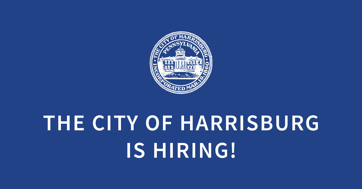 Please visit our careers page for open positions. harrisburgpa.gov/careers/