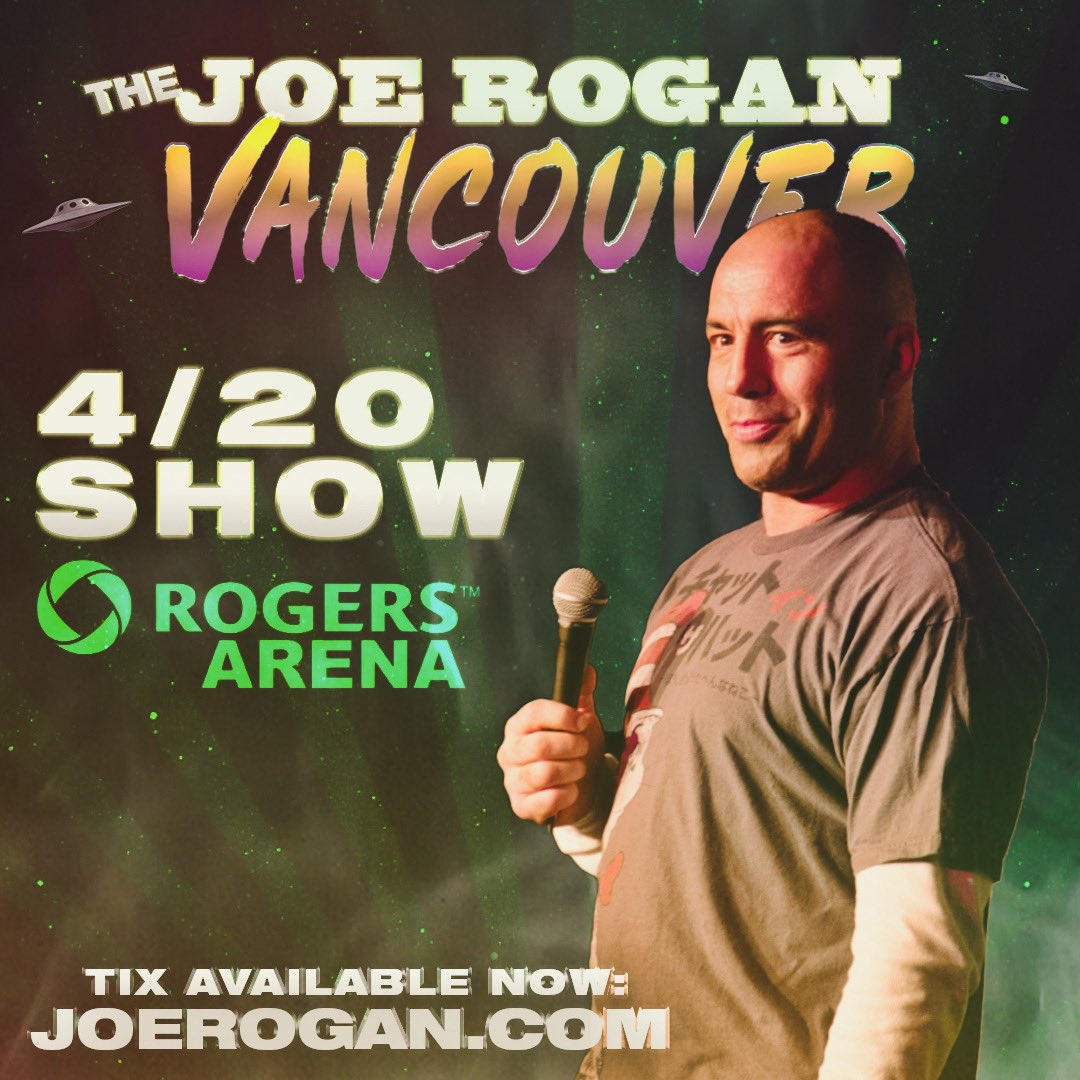 Vancouver! Tickets are on presale now for the 4/20 show! joerogan.com Password is ROGAN