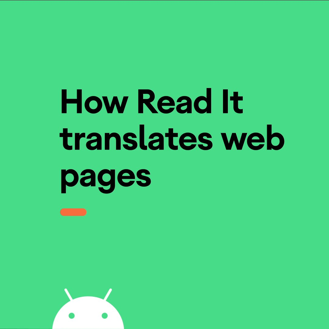 """Read It"" on #Android uses machine learning to pick out the core content of web pages and translates it to one of the 40+ languages of your choosing. Hear more from machine intelligence product lead David Kadouch."