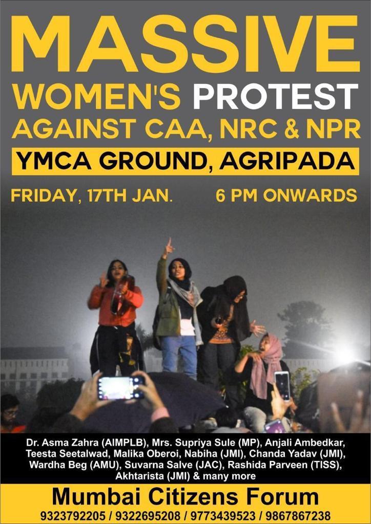 उद्या दिनांक १७ जानेवारी, वायएमसीए मैदान, आगरीपाडा येथे सायं. ६ नंतर #CAA, #NRC आणि #NPR विरोधात मुंबईत महिलांची निदर्शने मा.खा. @supriya_sule ताई घेणार सहभाग. #WomensAgainstCAA #Mumbai #supriyasule @NCPspeakspic.twitter.com/mPKql47a13